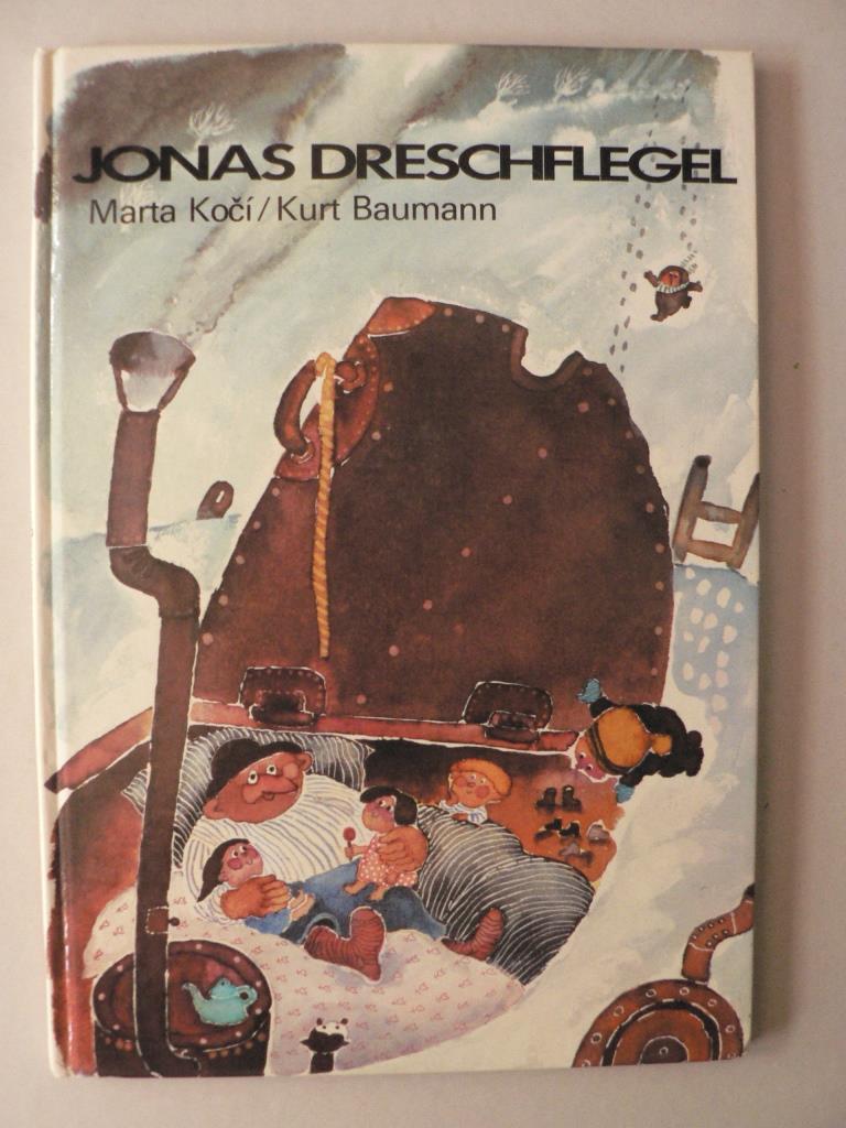 Marta Koci (Illustr.)/Kurt Baumann (Text) Jonas Dreschflegel 1. Auflage