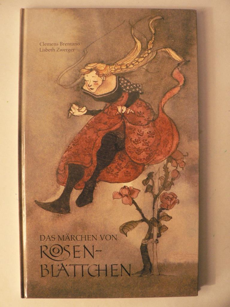 Das Märchen von Rosenblättchen 4. Auflage