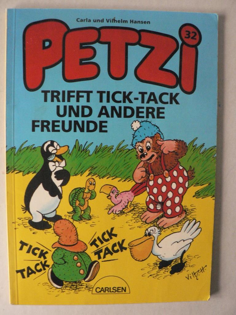 Petzi trifft Tick-Tack und andere Freunde (Bd. 32) 1. Auflage