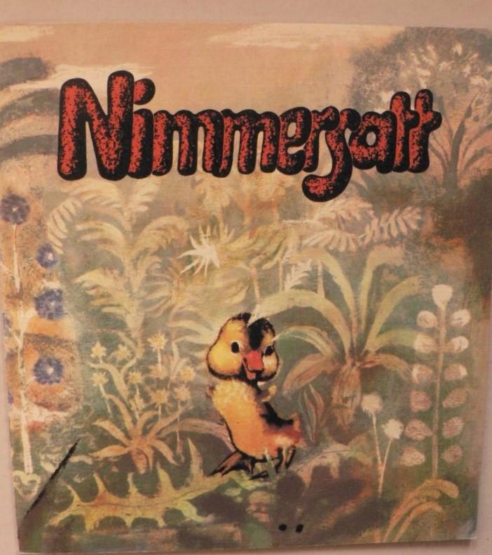 Nimmersatt. Ein Märchen 2.broschierte Auflage