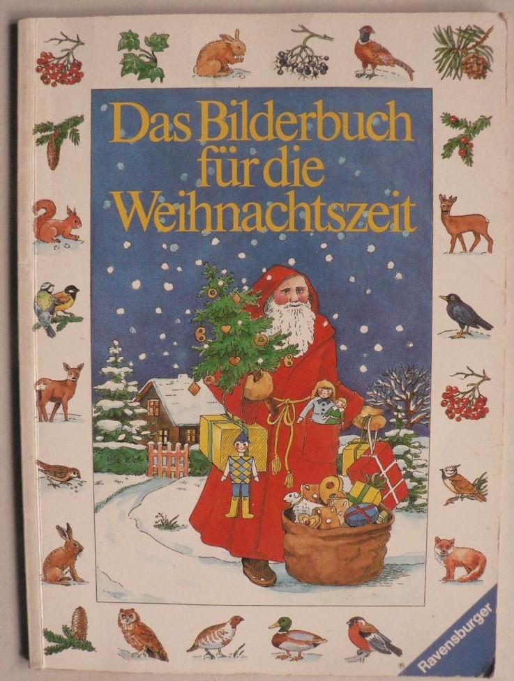 Schönfeldt, Sybil/Desmarowitz, Dorothea (Illustr.) Das Bilderbuch für die Weihnachtszeit 8. Auflage