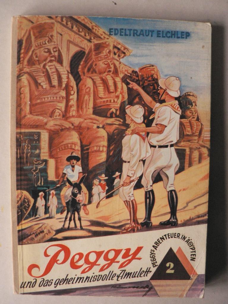 Peggys Abenetuer in Ägypten, Bd. 2: Peggy und das geheimnisvolle Amulett