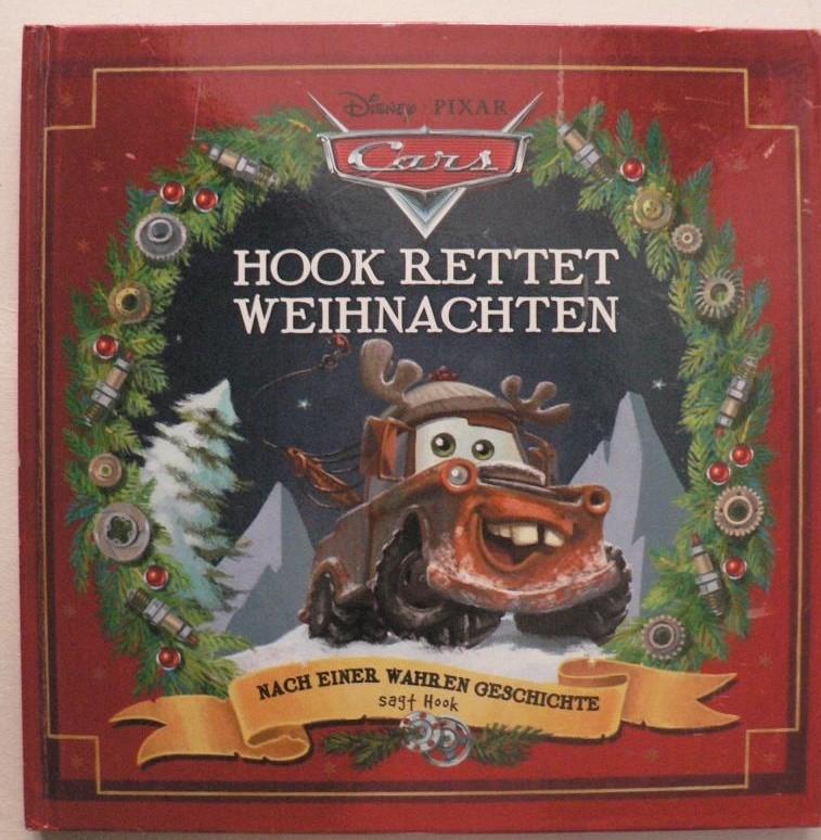 CARS - Hook rettet Weihnachten. Nach einer wahren Geschichte, sagt Hook