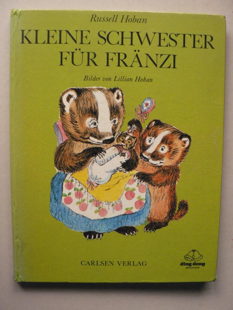 Russell Hoban/Lillian Hoban (Illustr.) Kleine Schwester für Fränzi (ding dong Bücher)