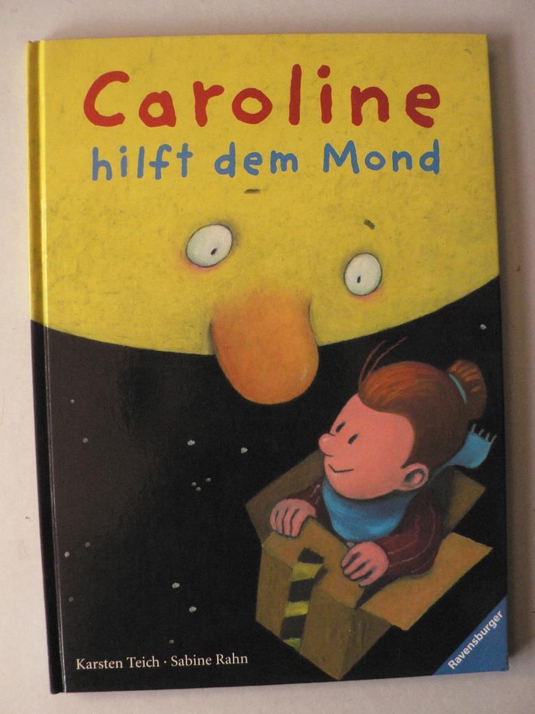 Caroline hilft dem Mond