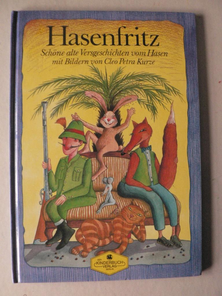 Hasenfritz. Schöne alte Versgeschichten vom Hasen 1.-20.Tausend