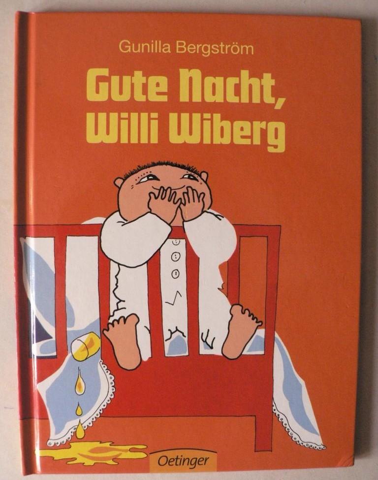 Bergström, Gunilla/von Hacht, Silke & Kutsch, Angelika (Übersetz.) Gute Nacht, Willi Wiberg