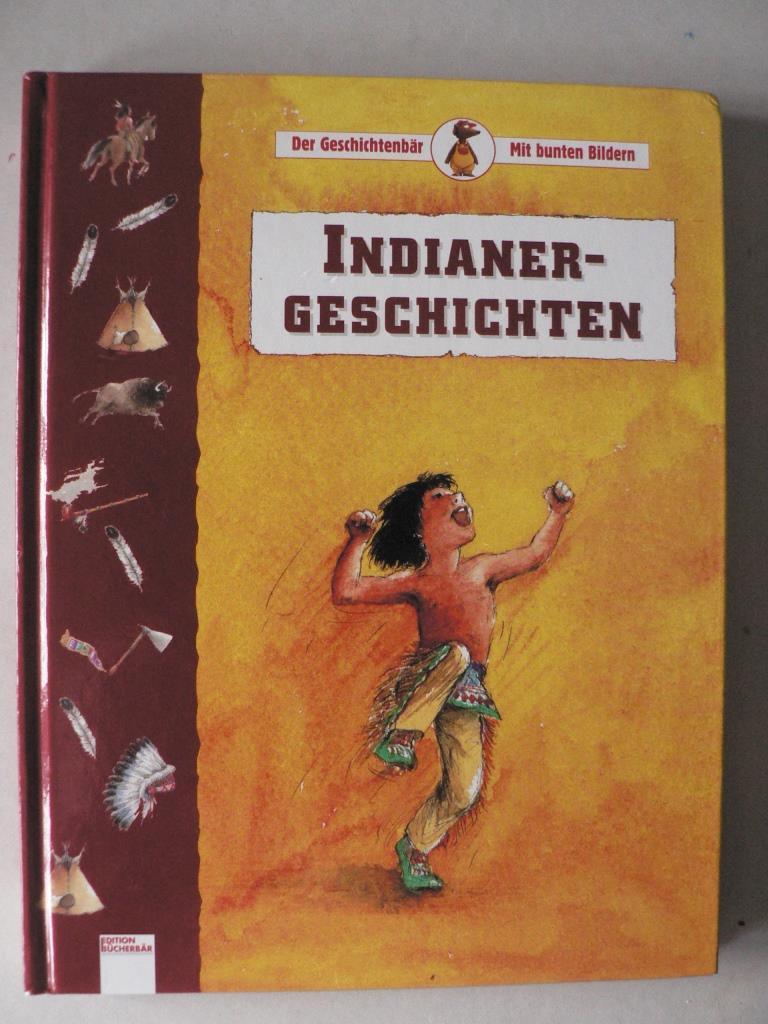 Indianergeschichten 1. Auflage/EA