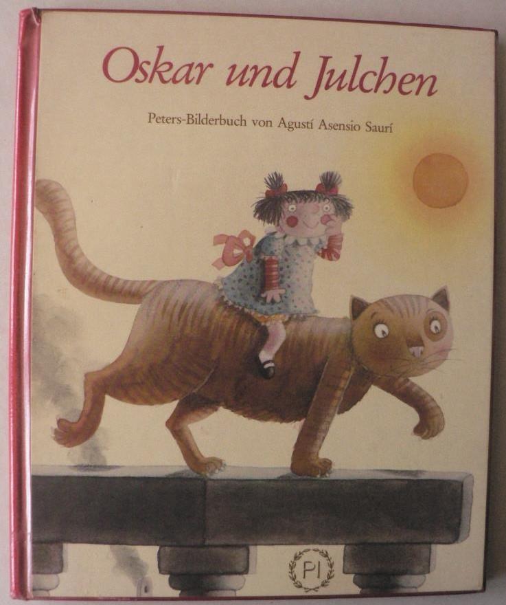 Oskar und Julchen 1. Auflage/EA