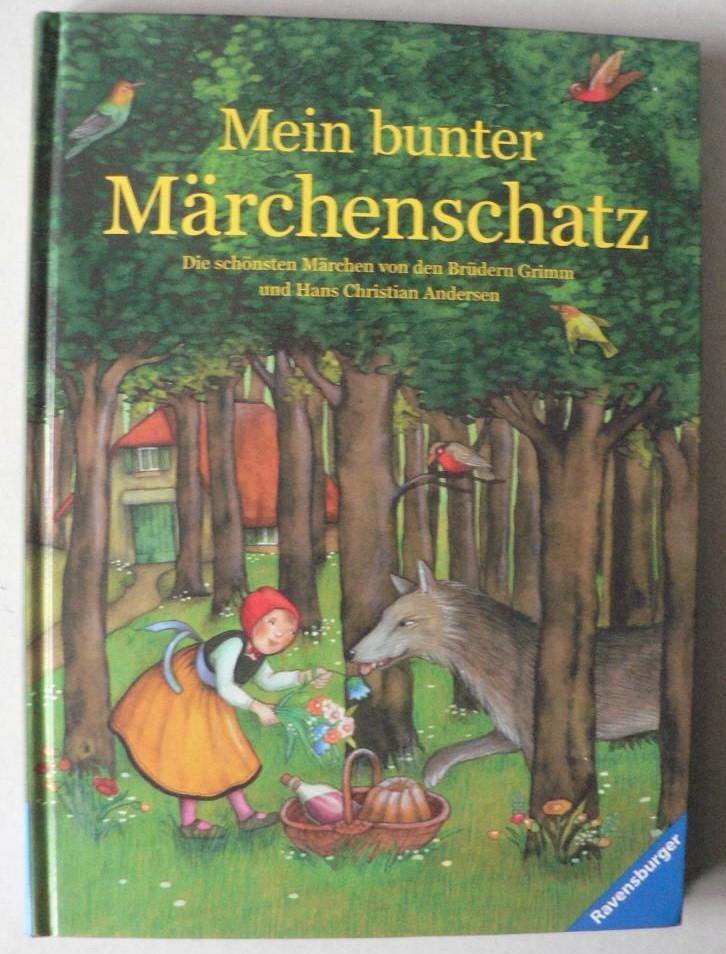 Mein bunter Märchenschatz 1. Auflage