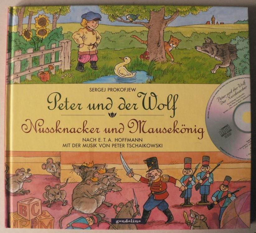 Peter und der Wolf /Nussknacker und Mausekönig 2. Auflage