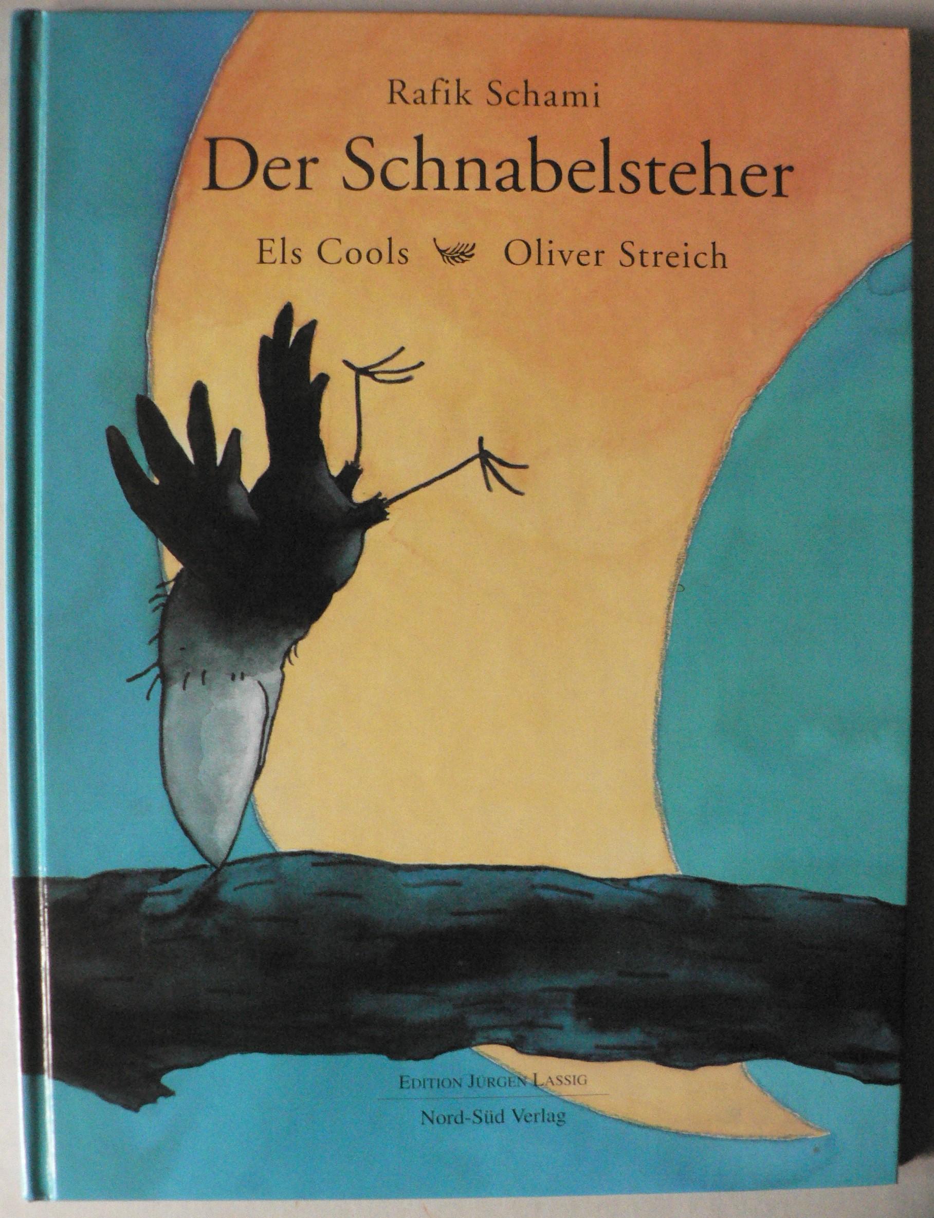 Schami, Rafik/Cools, Els & Streich, Oliver (Illustr.) Der Schnabelsteher