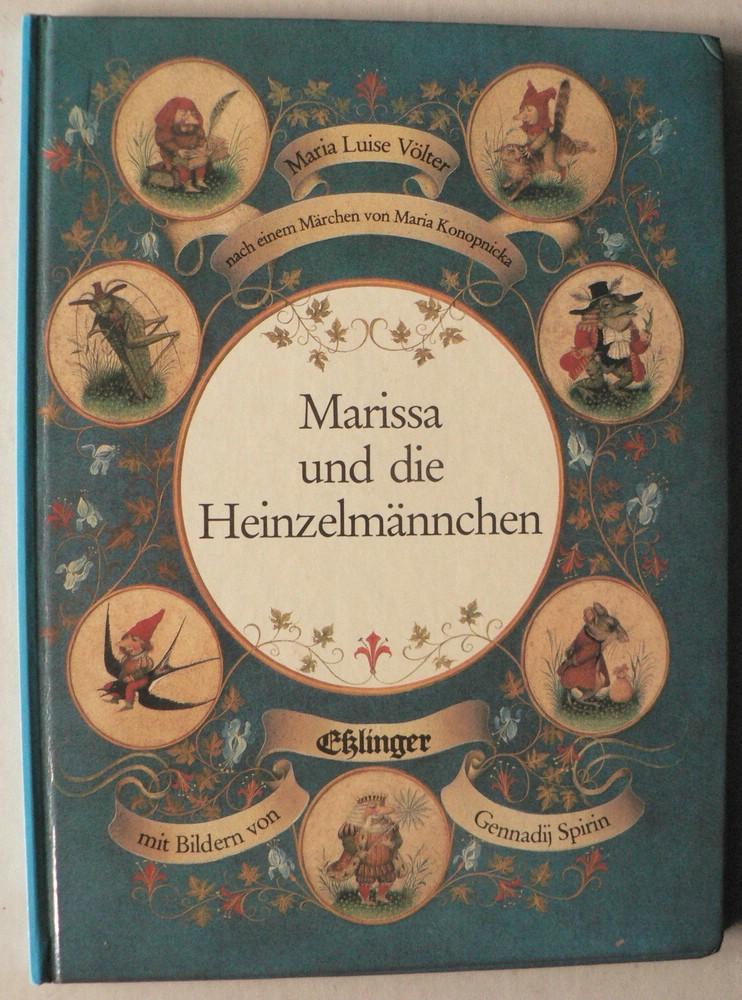 Marissa und die Heinzelmännchen - Konopnicka, Maria/Spirin, Gennadij (Illustr.)/Völter, Maria Luise