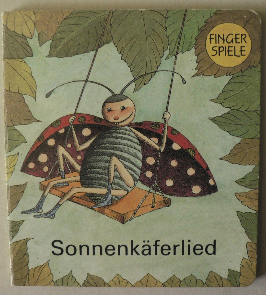 Cleo Petra Kurze (Illustr.) Sonnenkäferlied 1. Auflage