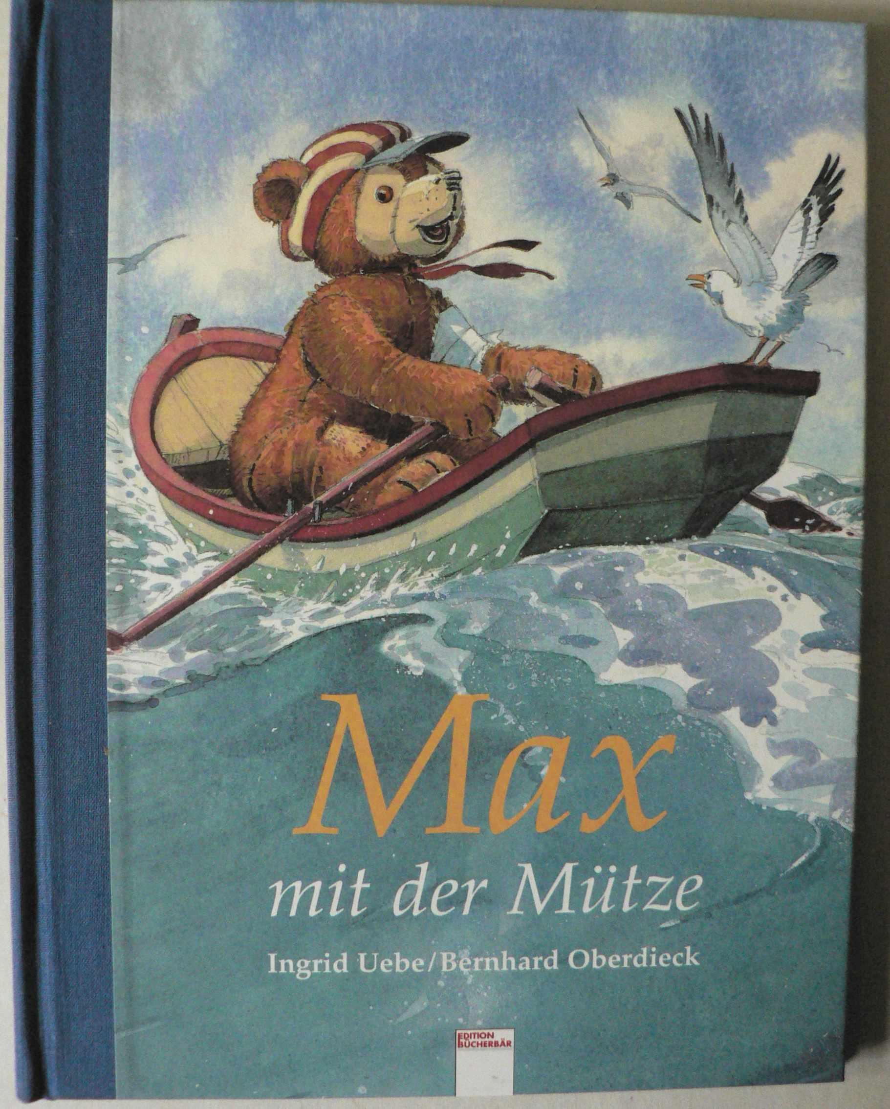 Uebe, Ingrid/Oberdieck, Bernhard Max mit der Mütze 1. Auflage