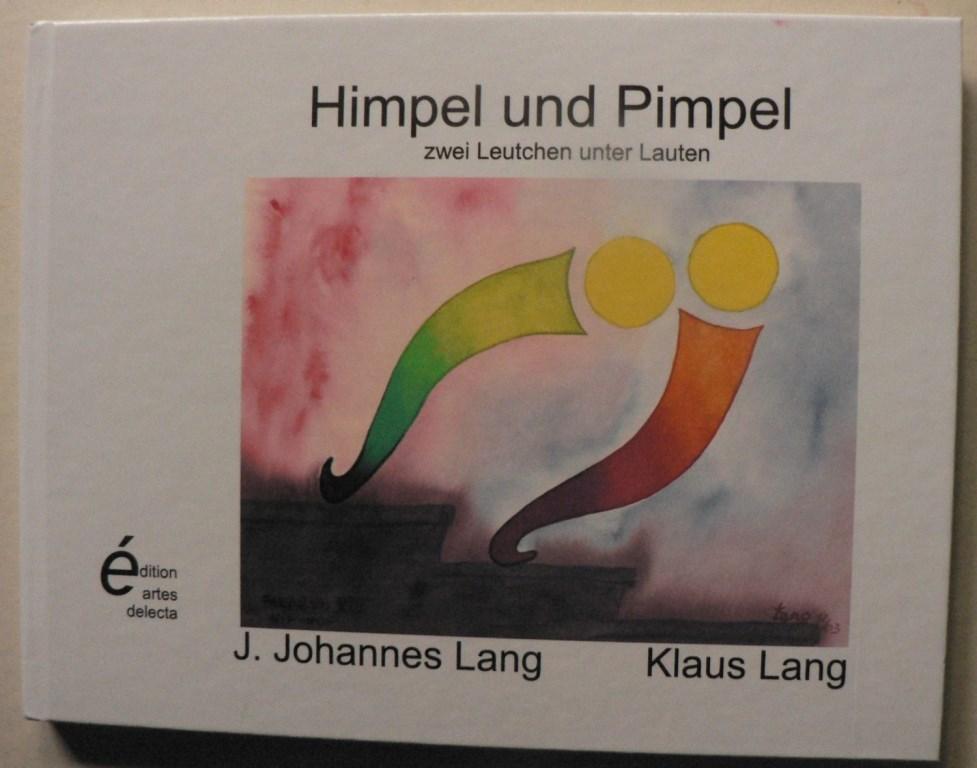 Himpel und Pimpel - zwei Leutchen unter Lauten