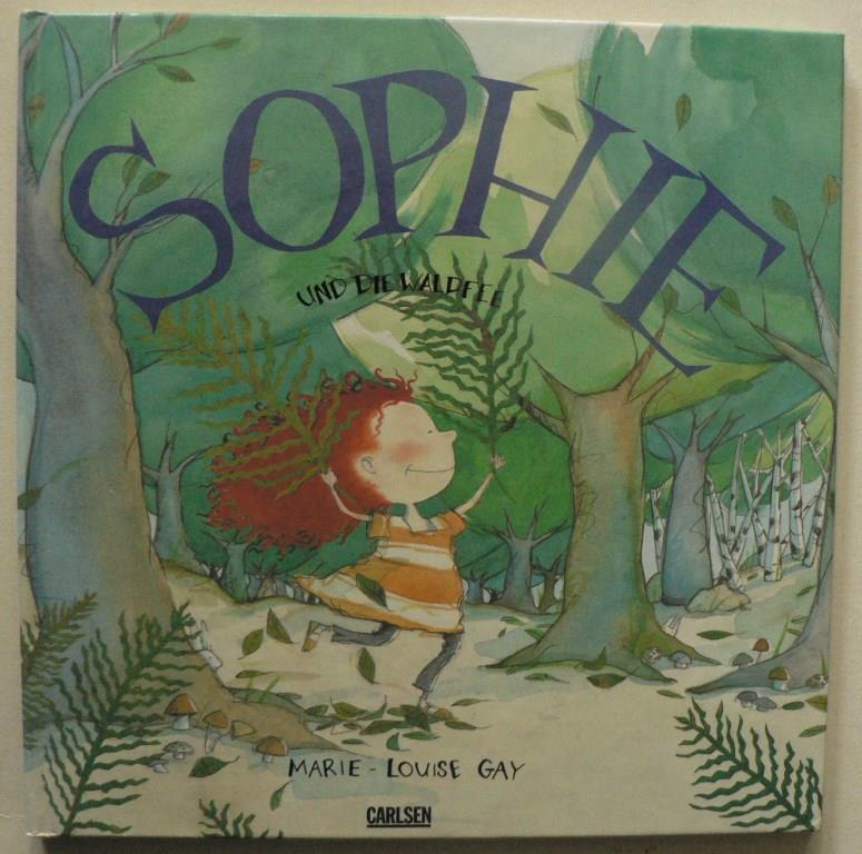 Sophie und die Waldfee 1. Auflage