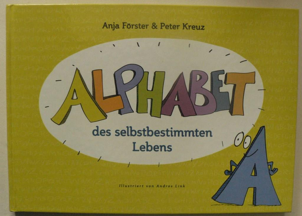 Alphabet des selbstbestimmten Lebens