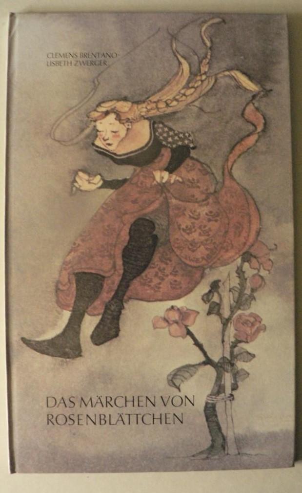 Das Märchen von Rosenblättchen 1. Auflage