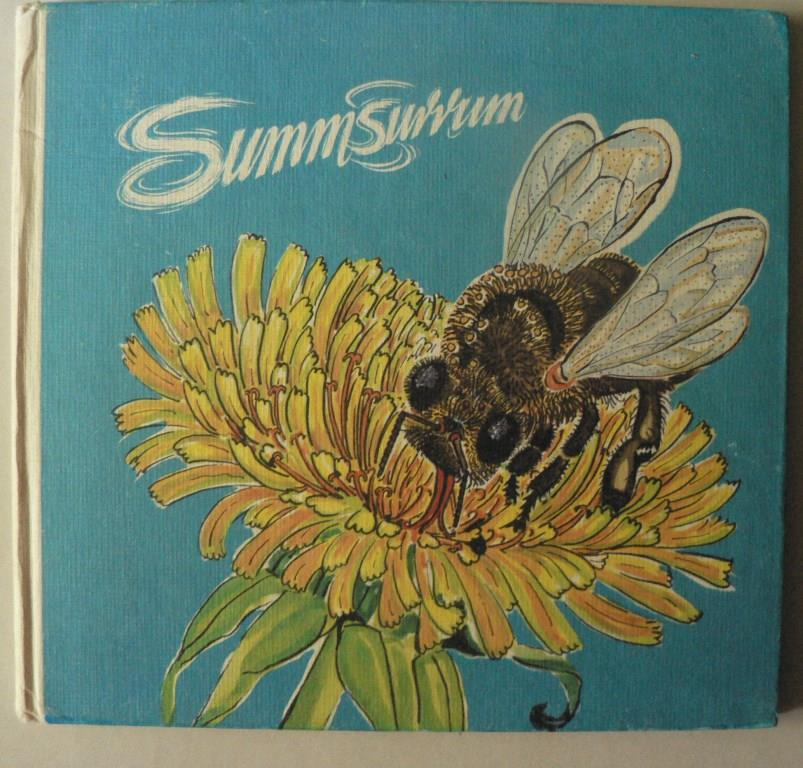 Summsurrum - Aus dem Leben der Honigbienen