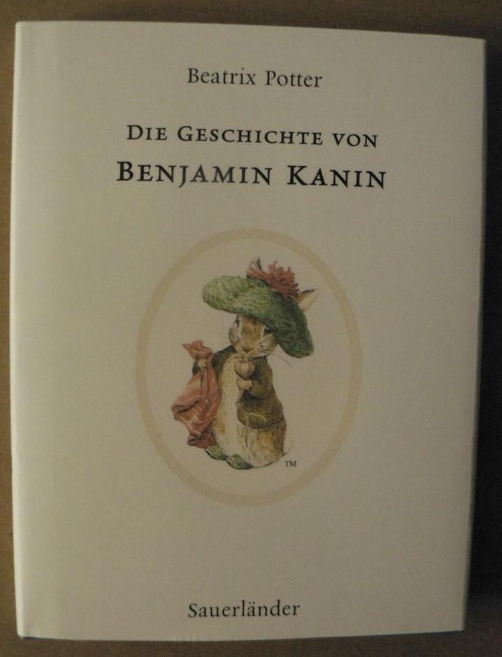 Die Geschichte von Benjamin Kanin - Potter, Beatrix/Krutz-Arnold, Cornelia (Übersetz.)