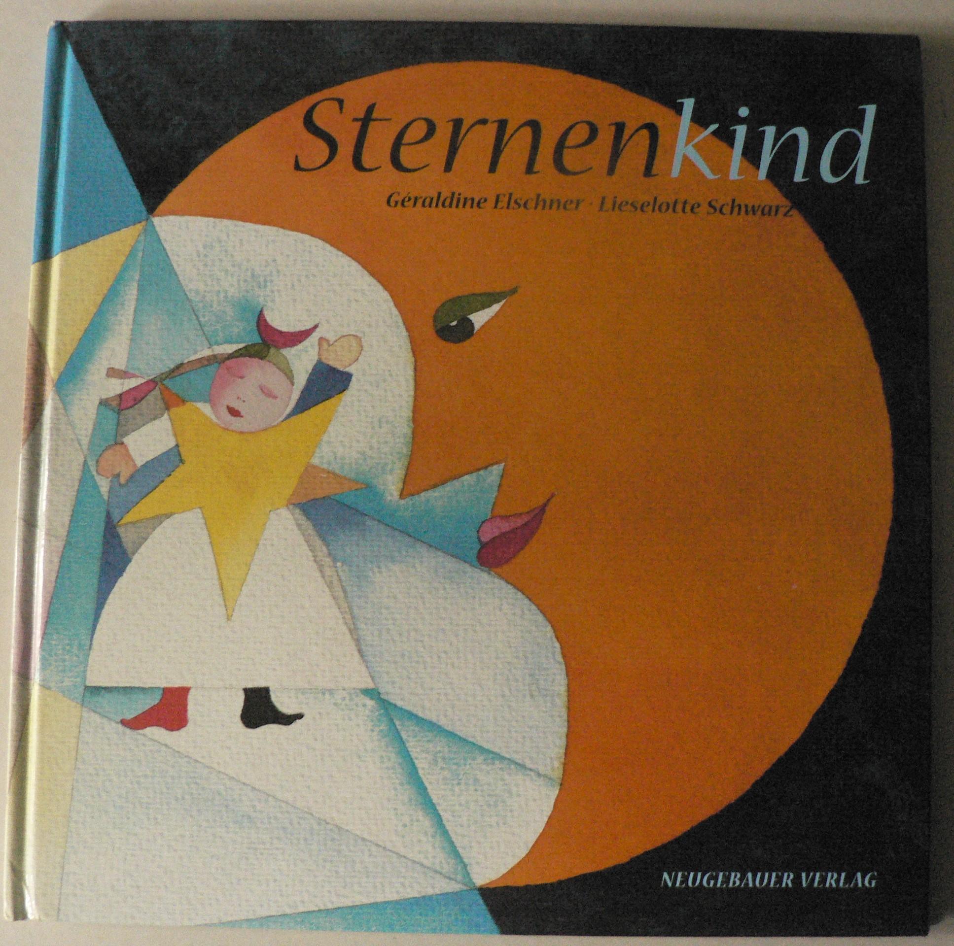 Elschner, Géraldine/Schwarz, Lieselotte (Illustr.) Sternenkind
