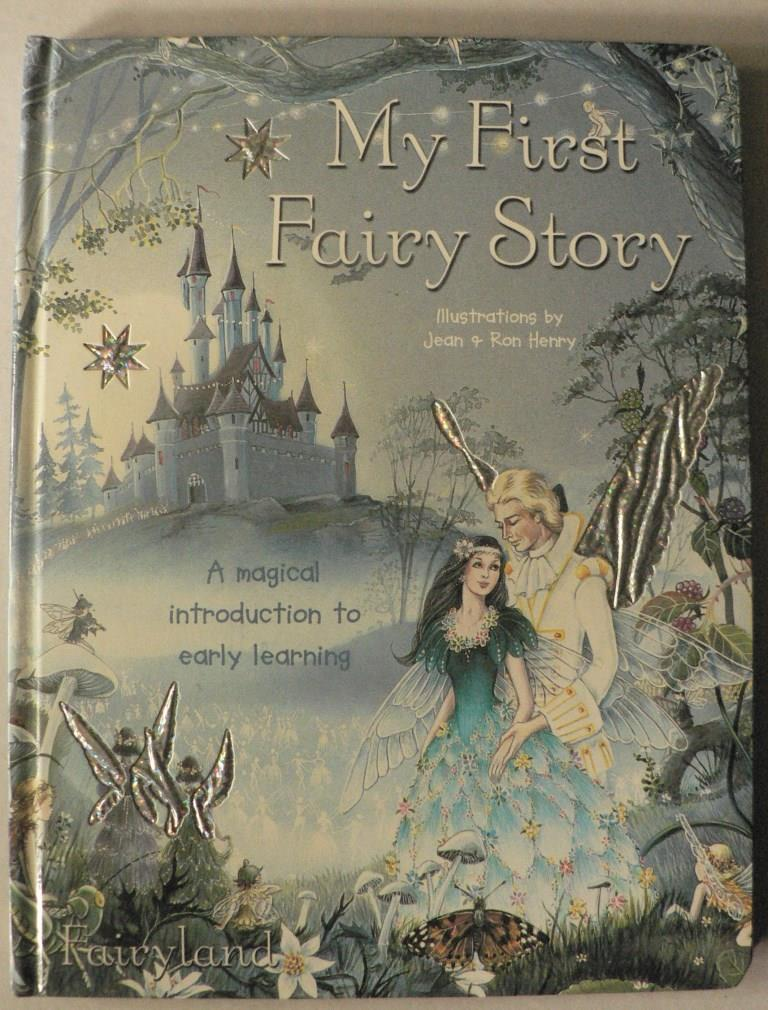 My First Fairy Story. A magical introduction to early learning