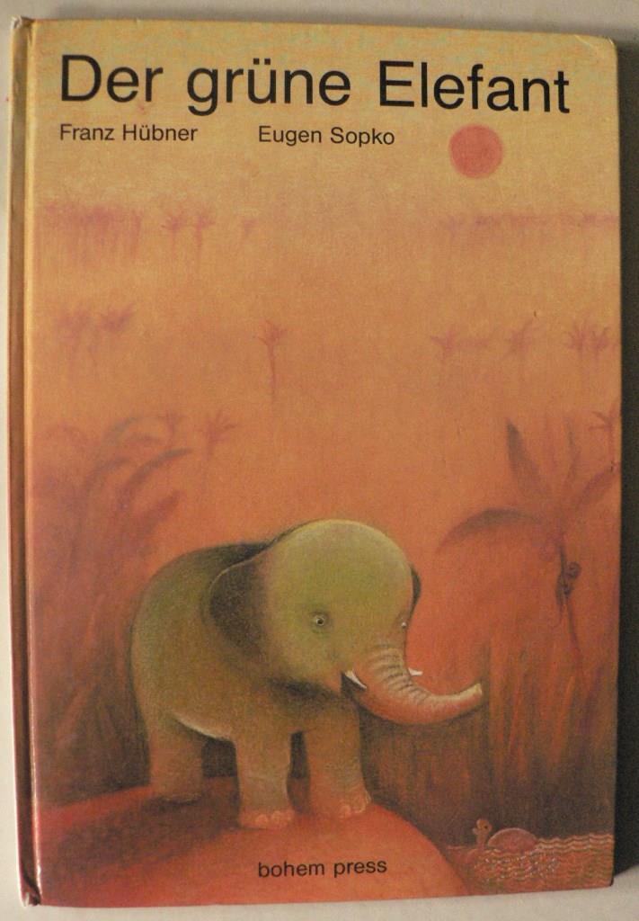 Hübner, Franz Der grüne Elefant 2. Auflage