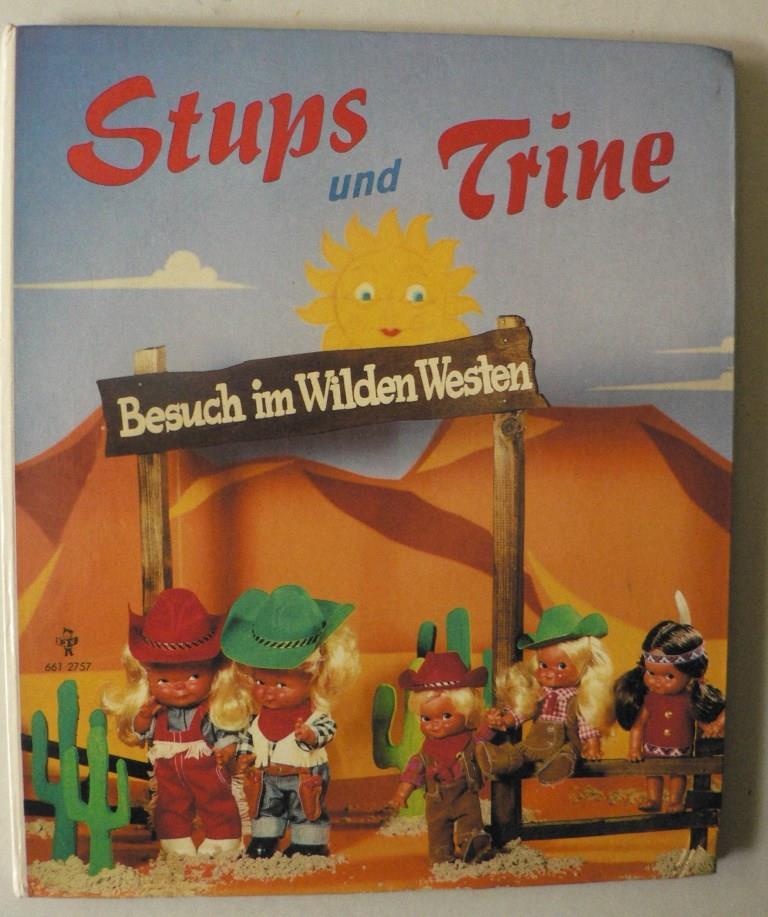 Stups und Trine: Besuch im Wilden Westen