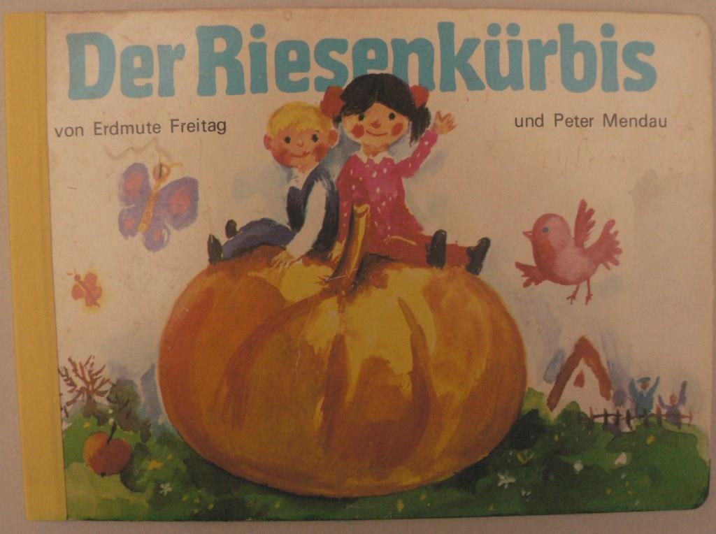 Der Riesenkürbis 5. Auflage