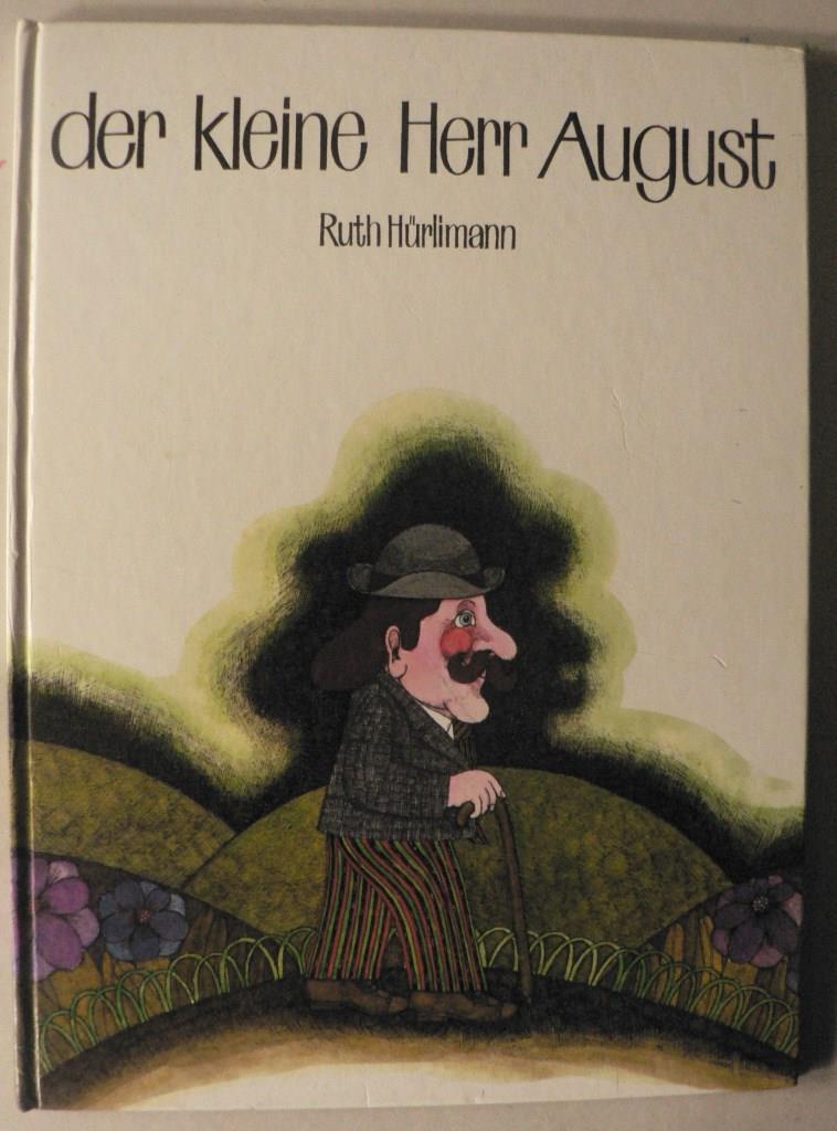 Der kleine Herr August 1. Auflage
