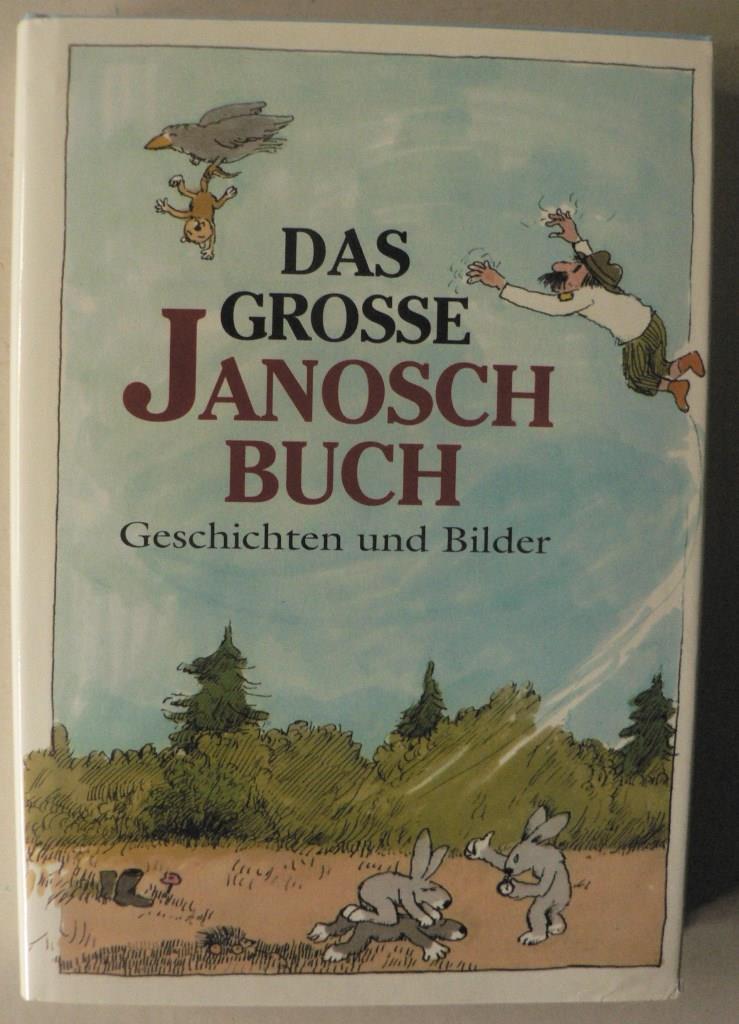 Das große Janosch Buch - Geschichten und Bilder Lizenzausgabe Beltz