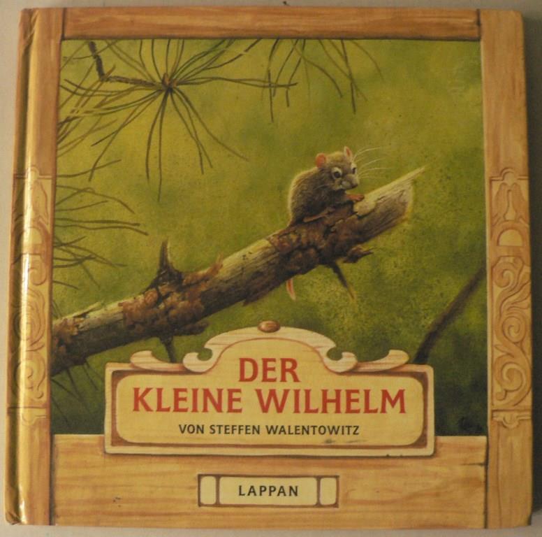 Der kleine Wilhelm - Aus dem Leben einer Hausmaus