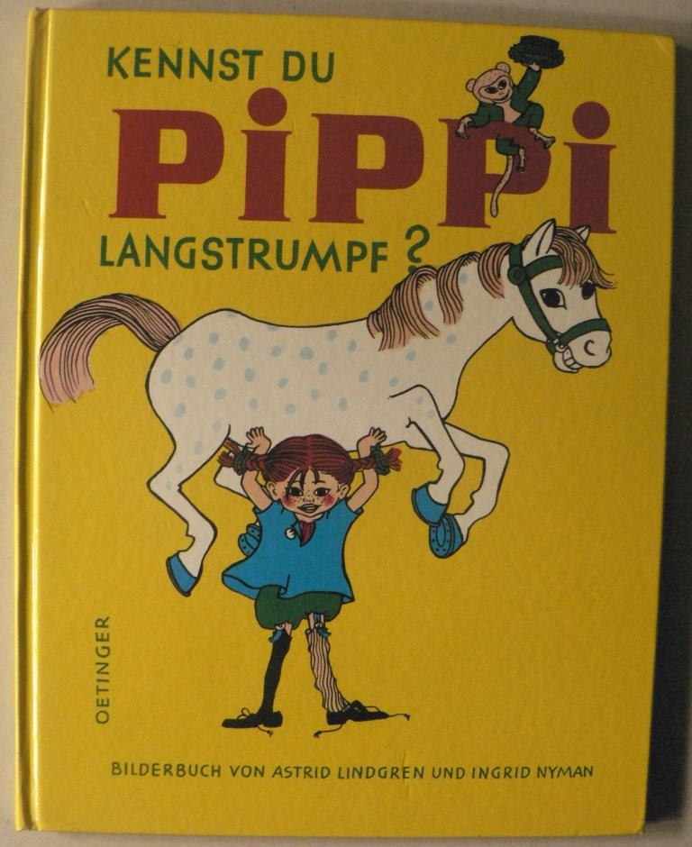 Lindgren, Astrid/Nyman, Ingrid  Kennst du Pippi Langstrumpf?