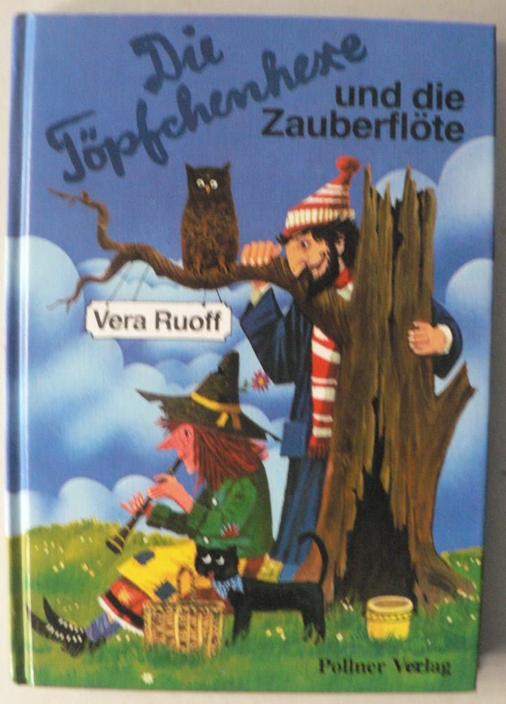 Rouff, Vera/Tripp, F.J. (Illustr.) Die Töpfchenhexe und die Zauberflöte (Band 4)