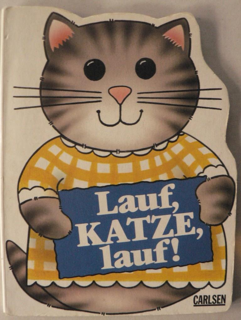 Lauf, Katze, lauf! 1. Auflage