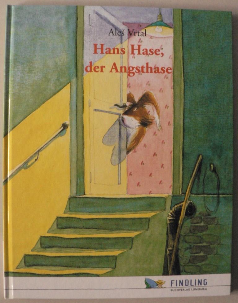 Hans Hase, der Angsthase - Vrtal, Ales
