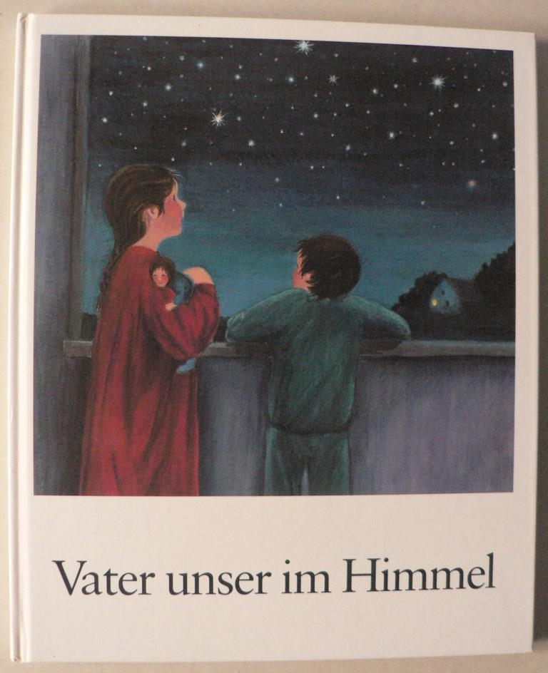 Jakob, Waltraud M./Zechner, Helmut Vater unser im Himmel 1. Auflage