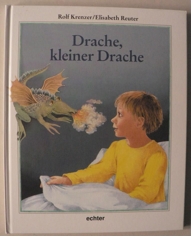 Krenzer, Rolf/Reuter, Elisabeth Drache, kleiner Drache