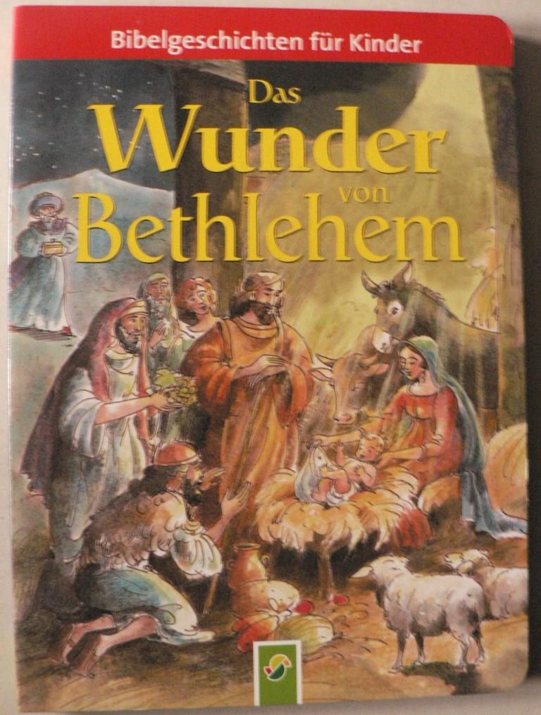Bibelgeschichten für Kinder: Das Wunder von Bethlehem