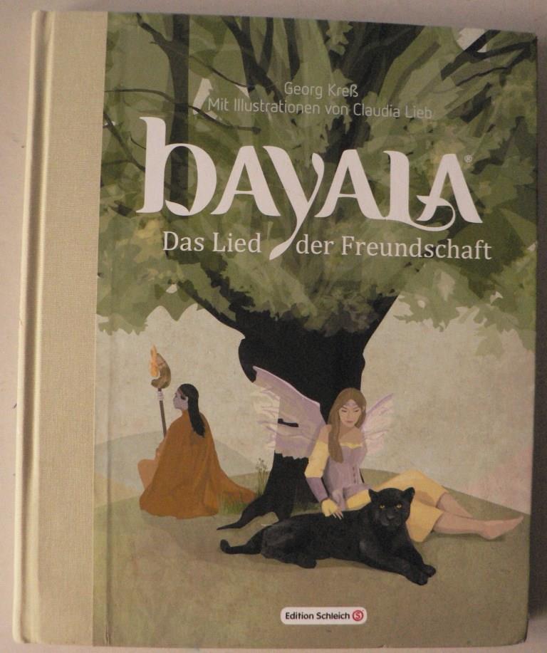 Kreß, Georg/Lieb, Claudia (Illustr.) Bayala. Das Lied der Freundschaft 3. Auflage