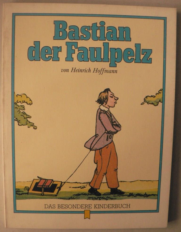 Bastian, der Faulpelz (Bd. 9)