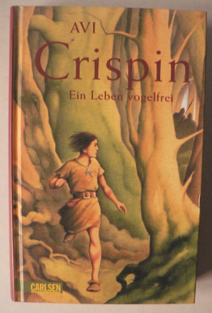 Crispin - ein Leben vogelfrei