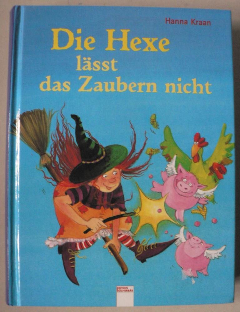 Kraan, Hanna/Pressler, Mirjam (Übersetz.)/van Haeringen, Annemarie (Illustr.) Die Hexe lässt das Zaubern nicht (Doppelband) 1. Auflage