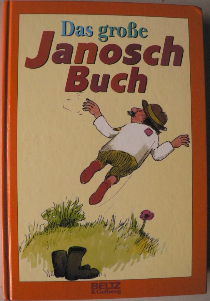 Das große Janosch-Buch 20. Auflage