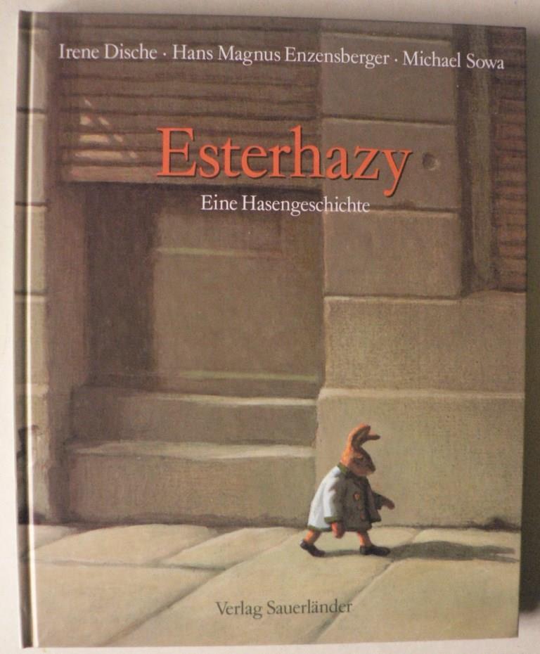 Esterhazy. Eine Hasengeschichte