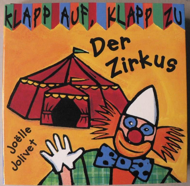 Klapp auf, klapp zu: Der Zirkus