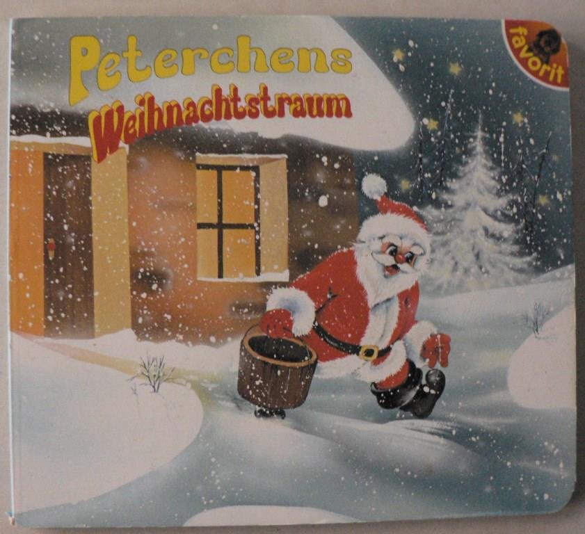 Peterchens Weihnachtstraum