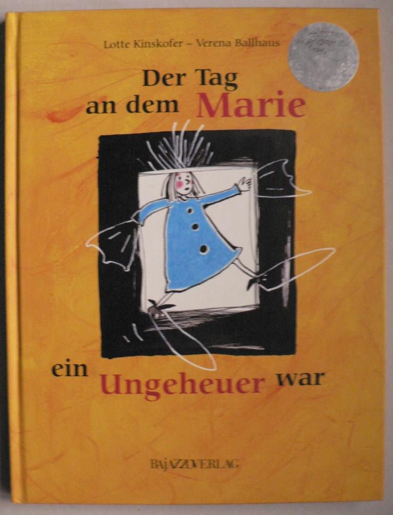 Der Tag, an dem Marie ein Ungeheuer war 2. Auflage