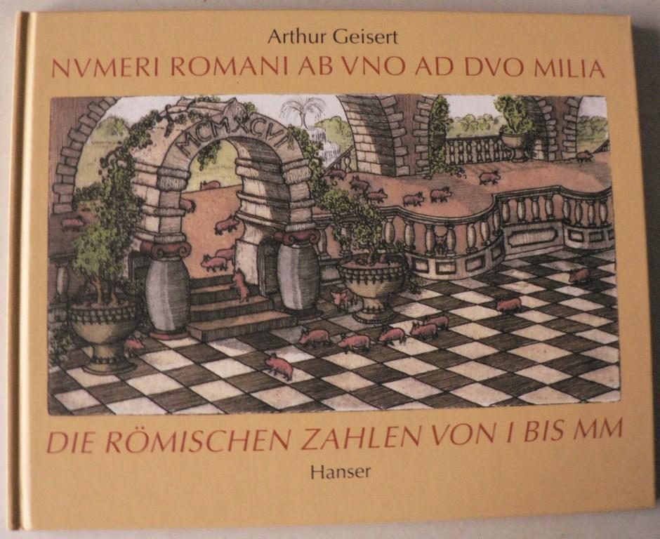 Geisert, Arthur Numeri Romani an uno ad duo milia - Die römischen Zahlen von 1 bis 2000